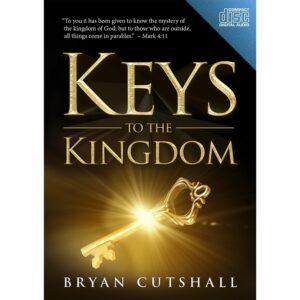 Keys to the Kingdom- CD Set