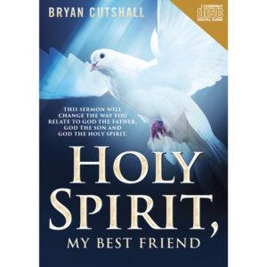 Holy Spirit, My Best Friend– CD