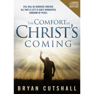 The Comfort of Christ Coming  – CD