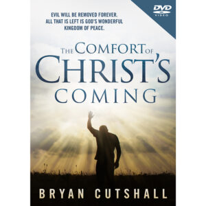 The Comfort of Christ Coming   – DVD