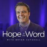 Hope In the Word with Bryan Cutshall